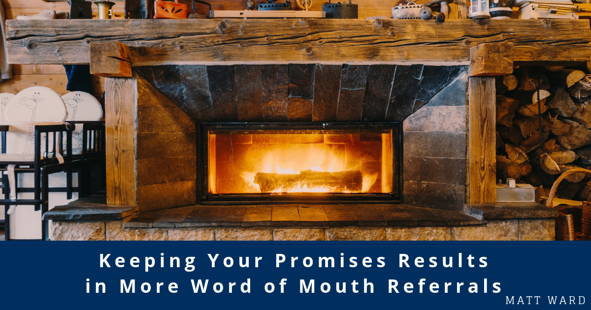 keep your promises to get more word of mouth referrals