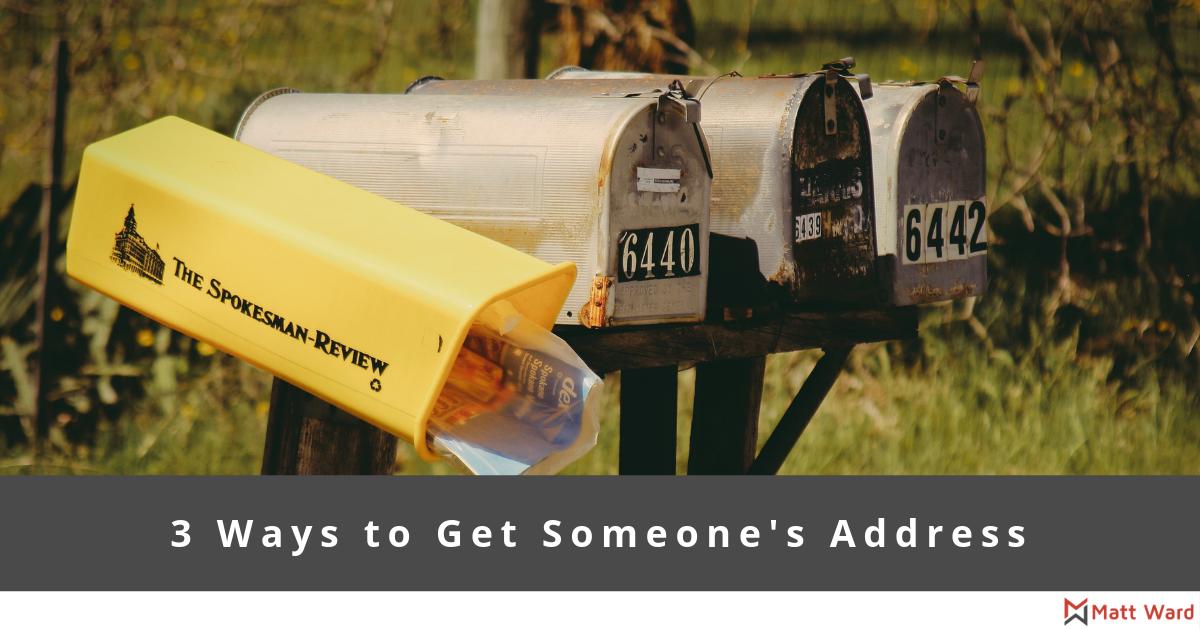 3 Ways To Get Someone's Address