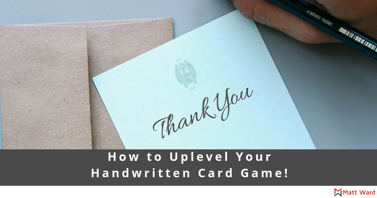 How to Uplevel Your Handwritten Card Game!