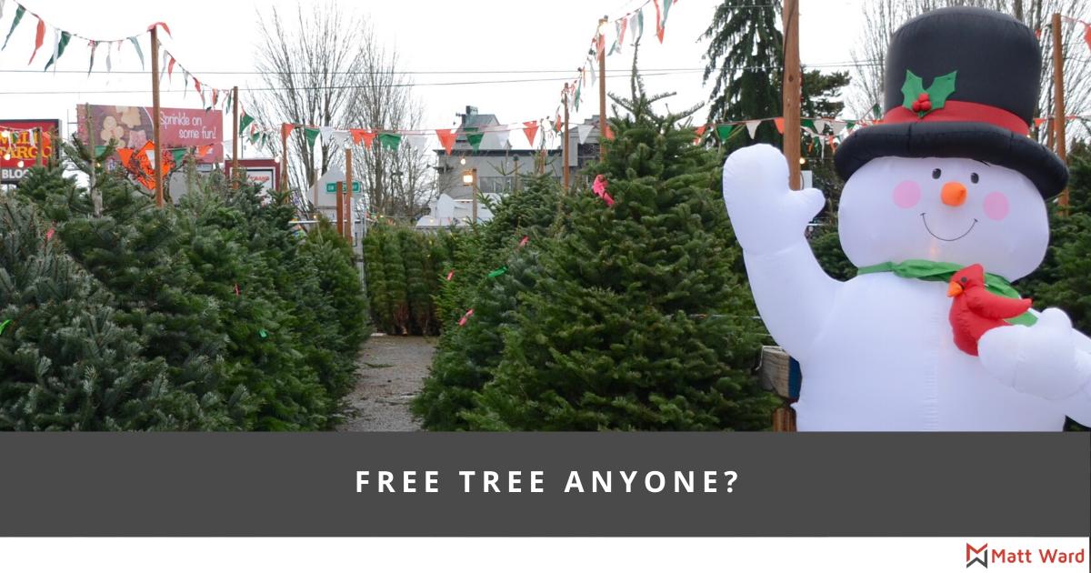 Free Tree Anyone?