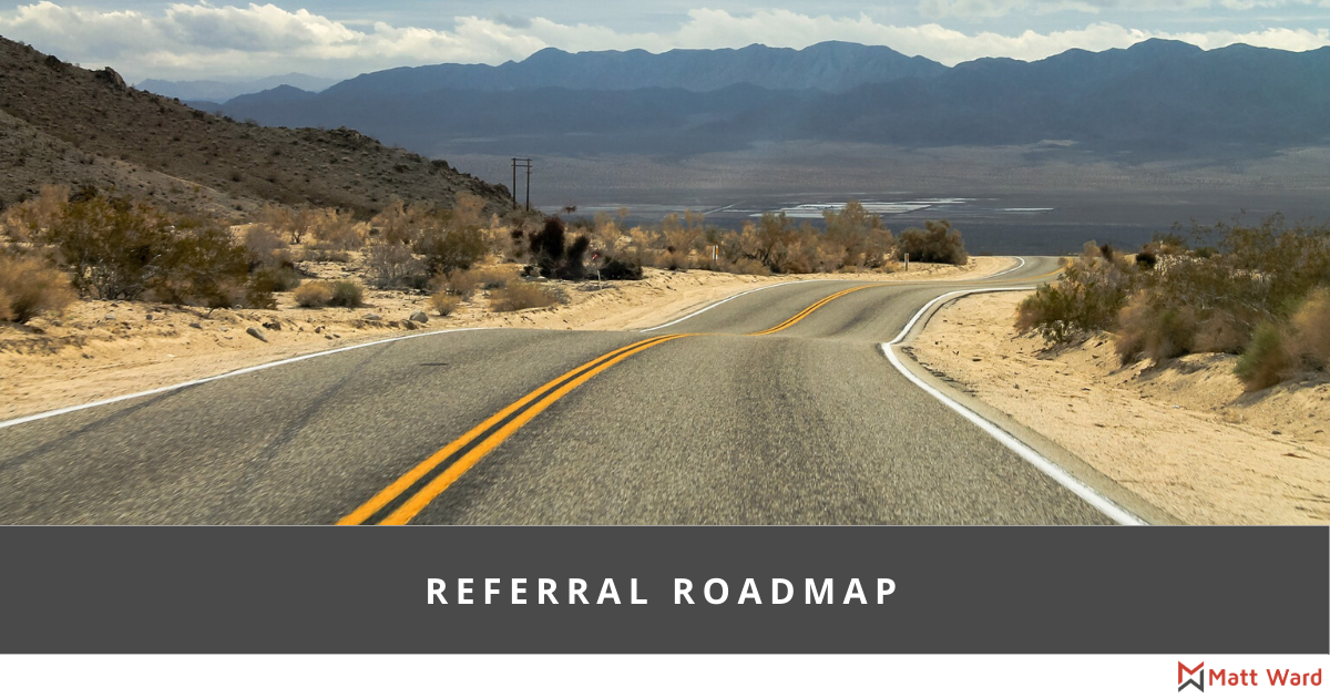 Referral Roadmap for Financial Advisors and Other Service Businesses